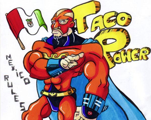 From: http://2.bp.blogspot.com/_iqH7iFP4VyU/TBTrpw0sNGI/AAAAAAAAAhw/9MieA9zChhA/s1600/Taco+pwer+colored.jpg